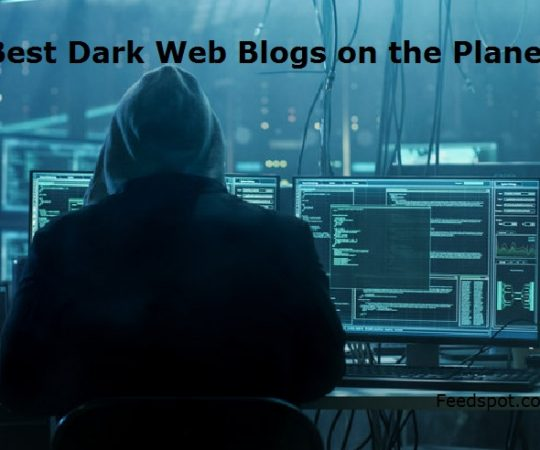 Top 15 Dark Web Blogs and Websites To Follow in 2019