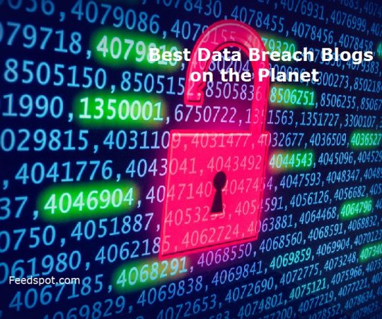 Top 15 Data Breach Blogs and Websites To Follow in 2019