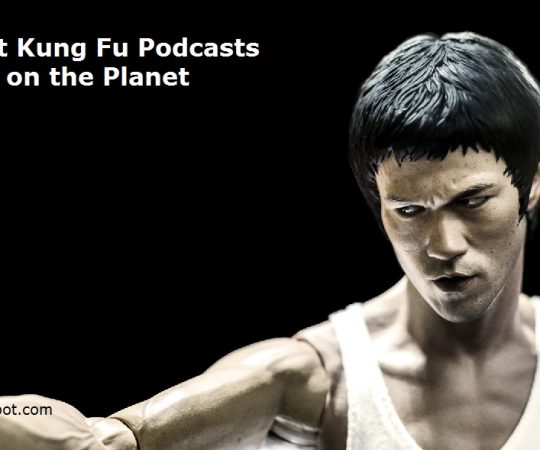 Top rated 10 Kung Fu Podcasts & Radio You Should Subscribe to in 2019